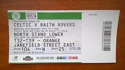 CELTIC v RAITH ROVERS – 23.09.15 – SCOTTISH LEAGUE CUP – USED TICKET