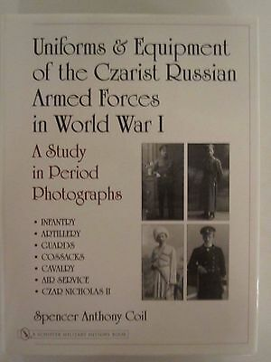 Uniforms & Equipment of the Czarist Russian Armed Forces in World War I