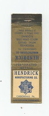 Hendrick Manufacturing Co.   Matchcover Carbondale, PA.
