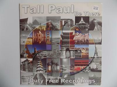 Tall Paul - Be There