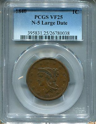 1840 Braided Hair Large Cent  N-5 Large Date  PCGS VF-25