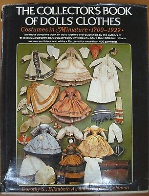 Vintage 1700-1929 Collector's Hard Cover Book Of Dolls' Clothes 1975 Dorothy S.