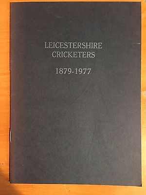 1977 Leicestershire Cricketers 1879-1977 Limited Edition no 203/750 booklet ACS
