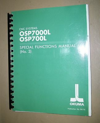 Okuma CNC Systems OSP7000L, OSP700L Special Functions Manual (No.3)