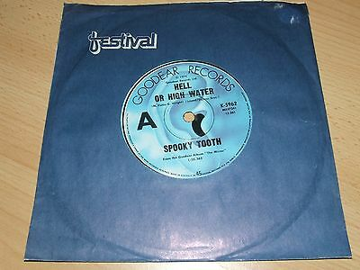 SPOOKY TOOTH HELL OR HIGH WATER = RARE AUSTRALIAN IMPORT 7inch EDITION