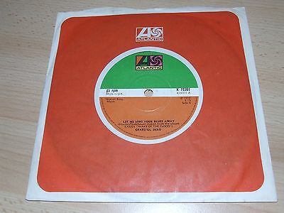 GRATEFUL DEAD = LET ME SING YOUR BLUES AWAY = RARE UK 7inch EDITION