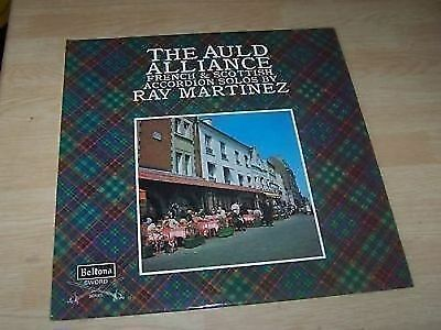 RAY MARTINEZ - THE AULD ALLIANCE LP accordion