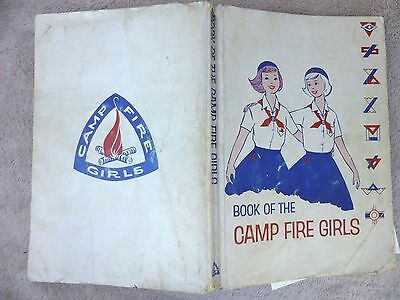 1962 Book of the Camp Fire Girls New Edition with Extras Good Cedar Rapids IA