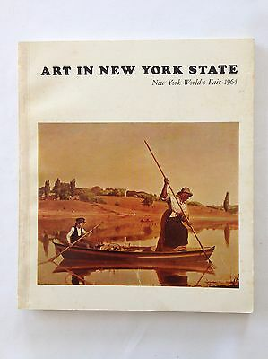 Art in New York State Vintage Book World's Fair 1964 First Edition Illustrated