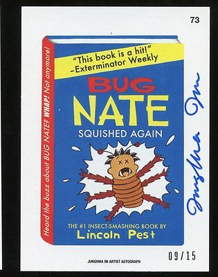 2015 Topps Wacky Packages Series 1 Artist AUTO Junghwa Im - Bug Nate