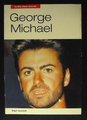 George Michael in His Own Words Nigel Goodall Book 1995 Edition
