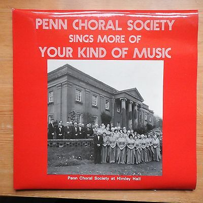 Penn Choral Society sings More Your Kind of Music LP (1978) Ex/Ex Wolverhampton