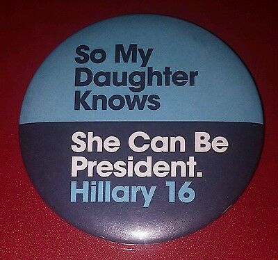 2016 Hillary Clinton For President 3 inch Pin Pinback Button