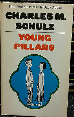 YOUNG PILLARS by CHARLES M.SCHULZ - 1972