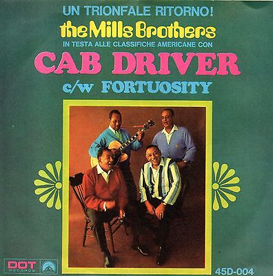 The Mills Brothers-Cab Driver/Fortuosity 45 Mint Italian Issue