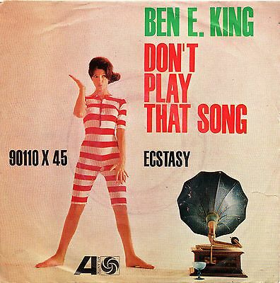 Ben E. King-Don't Play That Song (You Lied)/Ecstasy 45 giri EX+ Italian Issue