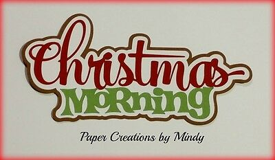 Craftecafe Mindy Christmas Morning  title premade paper piecing for scrapbook