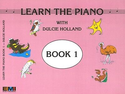 Learn The Piano with Dulcie Holland Book 1