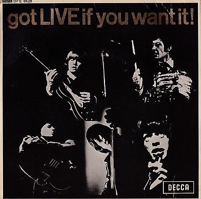 """THE ROLLING STONES Got Live If You Want It UK DECCA RECORDS 7"""" VINYL EP DFE 8620"""
