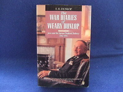 Wwii History, The War Diaries Of Weary Dunlop Paperback Book By E.e. Dunlop
