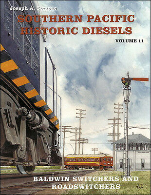 Southern Pacific Historic Diesels, Vol. 11 BALDWIN Switchers & Roadswitchers NEW