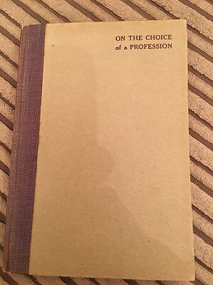 * 1st Ed * On the Choice of a Profession - Robert Louis Stevenson : Chatto, 1916