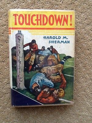 GREAT SHAPE Old Antique 1927 TOUCHDOWN! Book By Harold Sherman Football Vintage