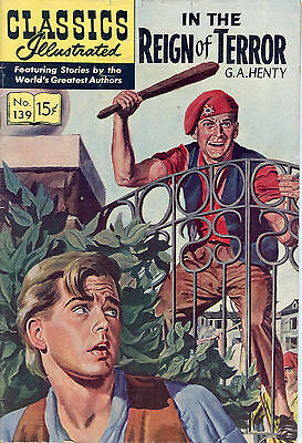 classics illustrated comics Number 139 In the Reign of Terror