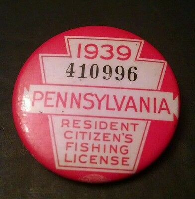1939 PENNSYLVANIA PA FISHING LICENSE BADGE w/PAPERS