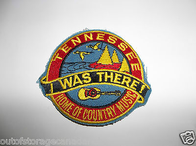 Tennessee I Was There Home of The Country Music Patch - NOS NEW