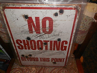 "12.5"" x 16"" Tin Sign (new) NO SHOOTING BEYOND THIS POINT"