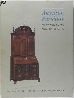 Antique American Colonial Furniture - Pendleton House Collection -RISD Catalog