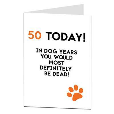50th Birthday Card / Funny / Sarcastic / Joke / Cheeky / Lima Lima