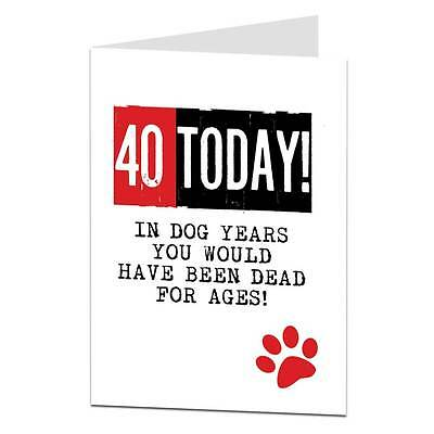 40th Birthday Card / Funny / Sarcastic / Joke / Cheeky / Lima Lima