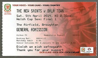 2014 WELSH CUP SEMI FINAL - NEW SAINTS v BALA TOWN - MINT TICKET - POSTFREE