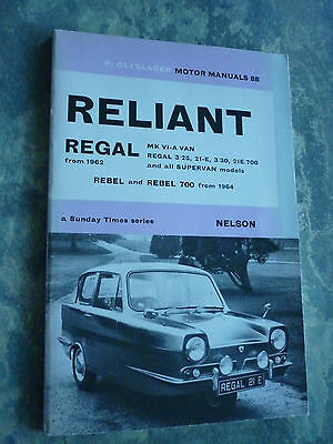 Reliant ; Three Wheelers From 1962 - Rebel From 1964 Motor Manual