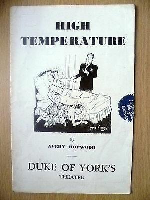 Duke of York's Theatre Programme- HIGH TEMPERATURE by Avery Hopwood