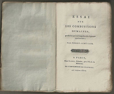 1800 Spontaneous Human Combustion - Rare French Study by Pierre-Aime Lair