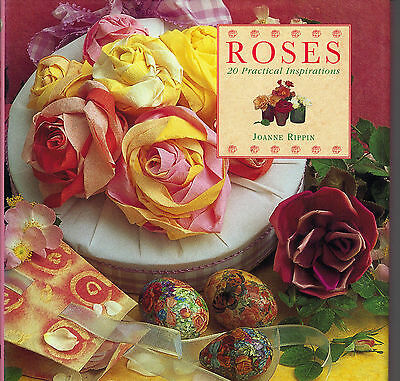 Roses - 20 Practical Craft Inspirations Book