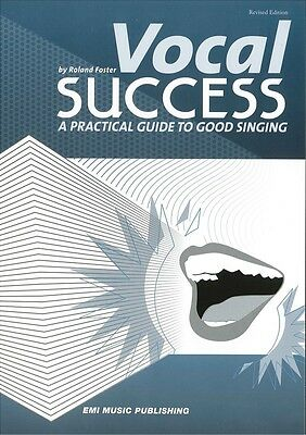 Vocal Success - A Practical Guide to Good Singing - Vocal Music Book