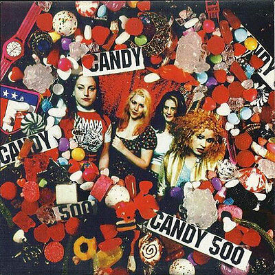 "CANDY 500 Dicklicious 7"" . punk l7 nirvana hole courtney love germs pat smear"