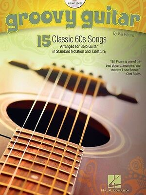 Groovy Guitar - 15 Classic '60 Songs - Guitar Music Book with CD