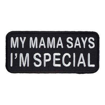 My Mama Says I'm Special Patch, Sayings Patches