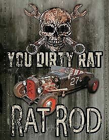 You Dirty Rat Ratrod Tin Sign New Garage Shed Ford Hotrod  Rustic
