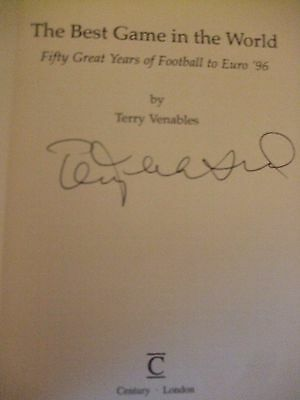 The Best Game in the World by Terry Venables (Hardback) Signed