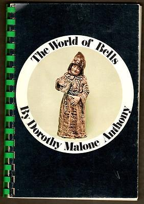 """THE WORLD OF BELLS"" by Dorothy Malone Anthony 1971"
