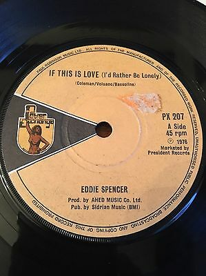 Eddie Spencer 'if This Is Love(Id Rather Be Lonely) 60's Rare Northern Soul