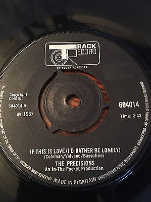 The Precisions 'if This Is Love(I'd Rather Be Lonely) 60's Rare Northern Soul