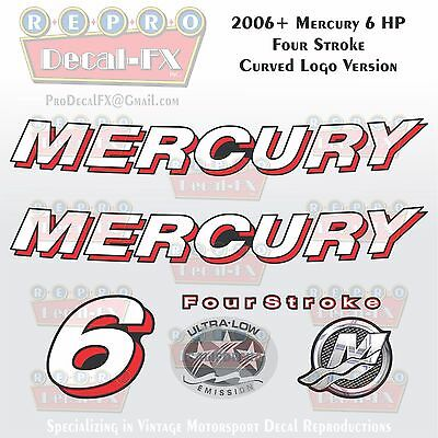 2006+ Mercury 6 HP Curved Logo FourStroke Outboard Repro 6 Piece Vinyl Decals 4S