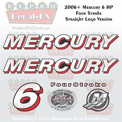 2006+ Mercury 6 HP Straight Logo FourStroke Outboard Repro 6 Piece Decals 4S